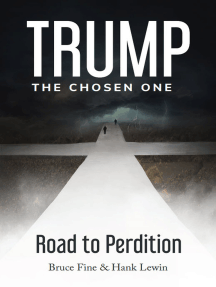 Trump: The Chosen One: Road to Perdition