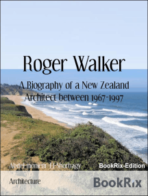 Roger Walker: A Biography of a New Zealand Architect between 1967-1997
