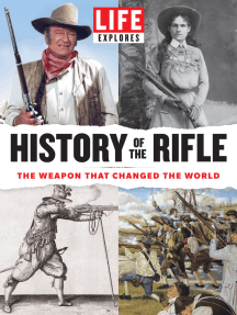 LIFE Explores History of the Rifle