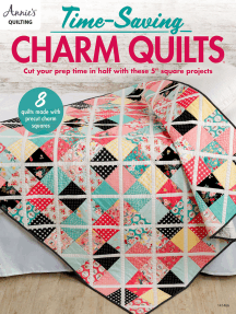 Time-Saving Charm Quilts