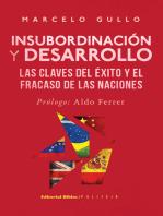 Insubordinación y desarrollo: Las claves del éxito y el fracaso de las naciones