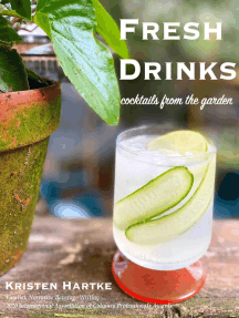 Fresh Drinks: Cocktails From the Garden