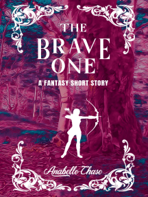The Brave One: A Fantasy Short Story