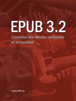 EPUB 3.2: Concevez des eBooks modernes et accessibles