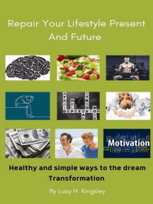 Repair Your Lifestyle Present and Future