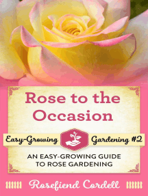 Rose to the Occasion: Easy-Growing Gardening, #2