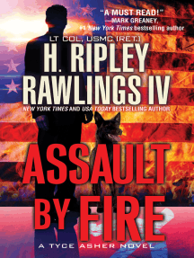 Assault by Fire: An Action-Packed Military Thriller