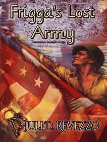 Frigga's Lost Army