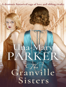 The Granville Sisters: A dramatic historical saga of love and sibling rivalry