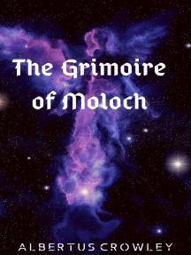 The Grimoire of Moloch