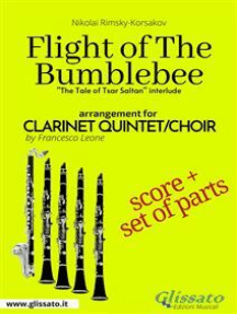 "Flight of The Bumblebee - Clarinet Quintet Score & Parts: ""The Tale of Tsar Saltan"" interlude"