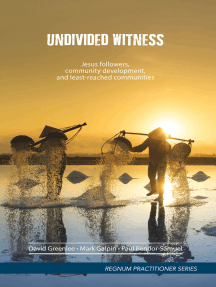 Undivided Witness: Jesus followers, community development, and least-reached communities