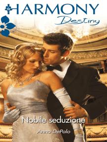 Nobile seduzione: Harmony Destiny