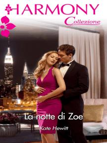 La notte di Zoe: Harmony Collezione