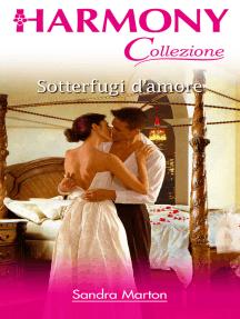 Sotterfugi d'amore: Harmony Collezione