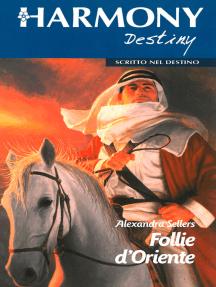 Follie d'Oriente: Harmony Destiny