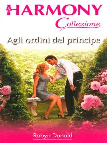 Agli ordini del principe: Harmony Collezione