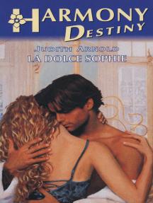 La dolce Sophie: Harmony Destiny