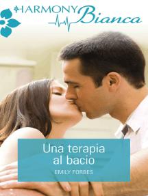 Una terapia al bacio: Harmony Bianca