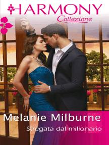 Stregata dal milionario: Harmony Collezione