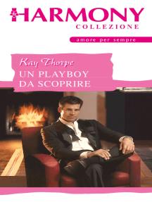 Un playboy da scoprire: Harmony Collezione