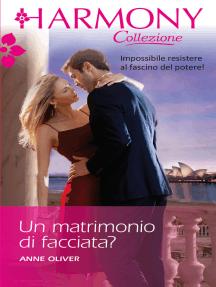 Un matrimonio di facciata?: Harmony Collezione