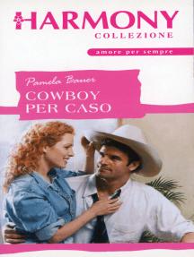 Cowboy per caso: Harmony Collezione