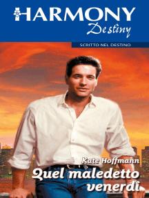 Quel maledetto venerdì: Harmony Destiny