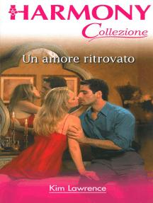 Un amore ritrovato: Harmony Collezione