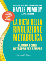 La dieta della rivoluzione metabolica: Elimina i chili di troppo per sempre