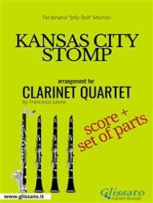 Kansas City Stomp - Clarinet Quartet score & parts