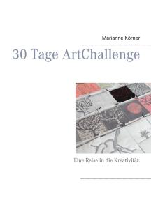 30 Tage ArtChallenge: Eine Reise in die Kreativität.