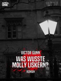 WAS WUSSTE MOLLY LISKERN?: Der Krimi-Klassiker!