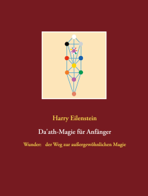 Da'ath-Magie für Anfänger: Wunder:   der Weg zur außergewöhnlichen Magie