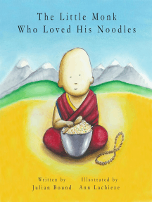 The Little Monk Who Loved His Noodles: Children's books by Julian Bound and Ann Lachieze
