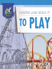 Design and Build It to Play