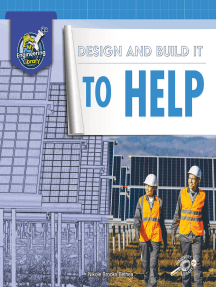 Design and Build It to Help