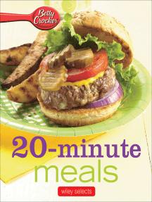 Betty Crocker: 20-Minute Meals