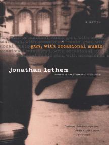 Gun, with Occasional Music: A Novel