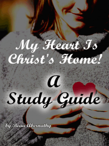 My Heart Is Christ's Home! A Study Guide