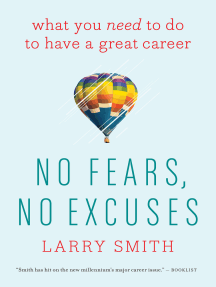 No Fears, No Excuses: What You Need to Do to Have a Great Career