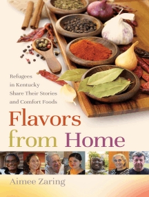 Flavors from Home: Refugees in Kentucky Share Their Stories and Comfort Foods