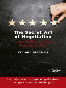 The secret art of negotiation: Nobody wins unless everybody wins