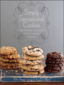 Simply Sensational Cookies: Bright Fresh Flowers, Natural Colors & Easy, Streamlined Techniques