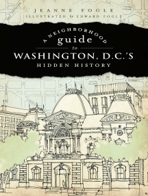 A Neighborhood Guide to Washington, D.C.'s Hidden History
