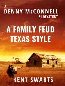 A Family Feud Texas Style: Denny McConnell PI, #1