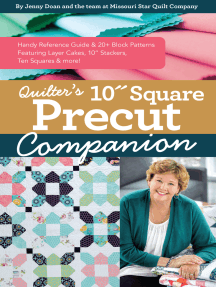 """Quilter's 10"""" Square Precut Companion: Handy Reference Guide & 20+ Block Patterns, Featuring Layer Cakes, 10"""" Stackers, Ten Squares and more!"""