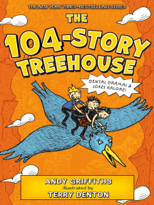 The 104-Story Treehouse: Dental Dramas & Jokes Galore!
