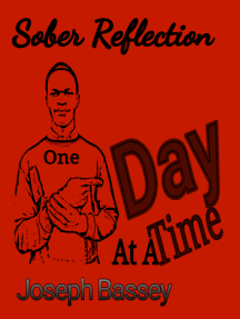 Sober Reflection: One Day At A Time