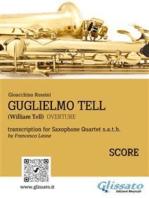 Guglielmo Tell - Quartetto di Sassofoni (Partitura): Ouverture dall'opera